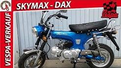 SKYMAX 125-6 & 50-6 - Typ 05 ► beide Neuwertig  ► Skyteam  ► Honda Dax Replika