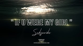 "R&B Instrumental Beat - ""If u were my girl"" New"