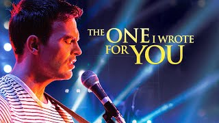 The One I Wrote For You (2014) | Full Movie | Cheyenne Jackson | Kevin Pollak | Christine Woods