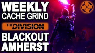 The Division 🔴 Blackout Amherst Monday | Weekly Cache Grind | PC Gameplay 1080p