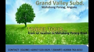 Travel Tour Lot for Sale Grand Valley Subd Angono