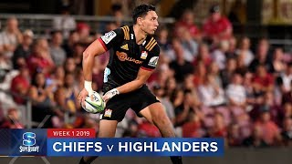 HIGHLIGHTS: 2019 Super Rugby Week 1 Chiefs v Highlanders