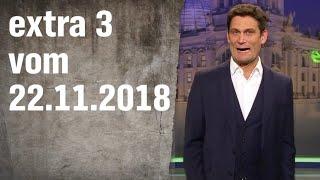 Extra 3 vom 22.11.2018