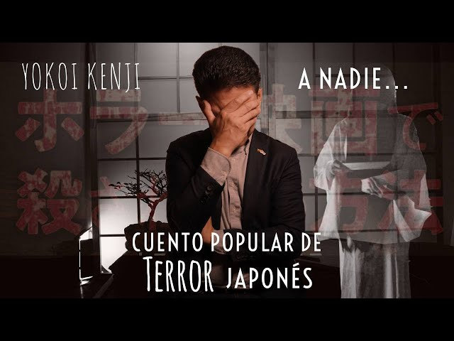 UN CUENTO DE TERROR JAPONÉS. A NADIE... / YOKOI KENJI