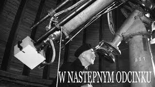 Astronomia niepodległa #5 - zwiastun