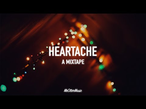 Heartache | A blackbear Mixtape