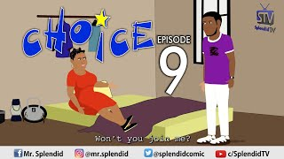 CHOICE EP 9 - WEB SERIES (Splendid TV Cartoon)