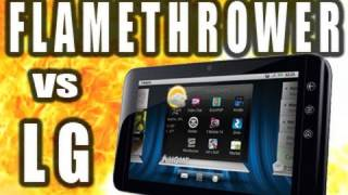 Flamethrower vs LG GSlate Tablet_ Tech Assassin