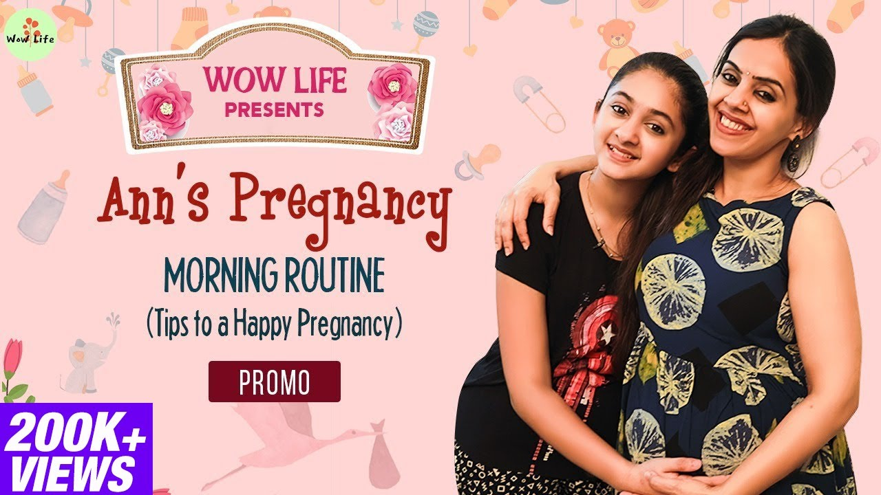 Wow Life Presents Ann's Pregnancy Morning Routine (Tips to Happy Pregnancy) Video Releasing Tomorrow