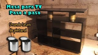 Como hacer mesa para tv / usamos latas de pintura / paso a paso