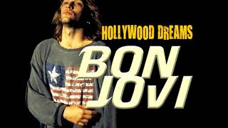Bon Jovi - Hollywood Dreams - Full Album - 2018