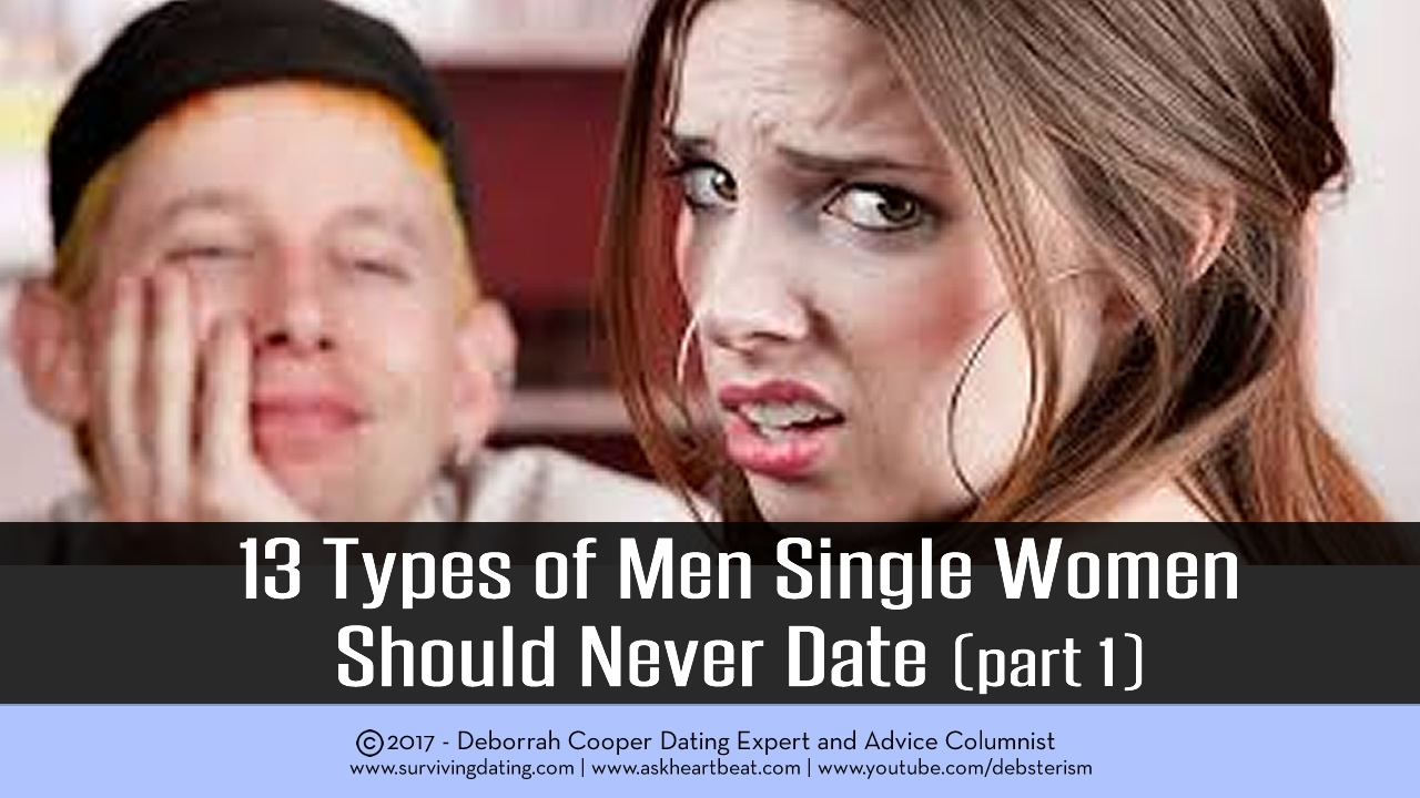 Types of men to avoid dating