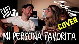 Alejandro Sanz, Camila Cabello - Mi Persona Favorita (Cover - Acustico,Live) feat Sol Codas