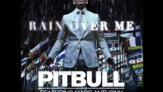 Pitbull feat. Marc Anthony - Rain Over Me (Prod. by RedOne)