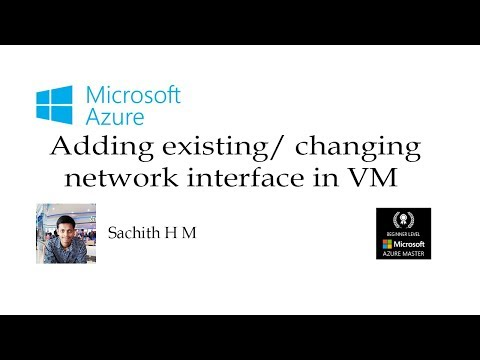 Microsoft Azure- Adding existing/ changing network interface in VM