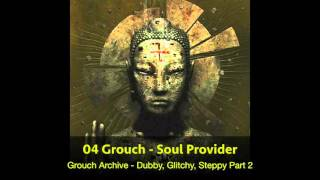 05 Grouch - Soul Provider (HQ)