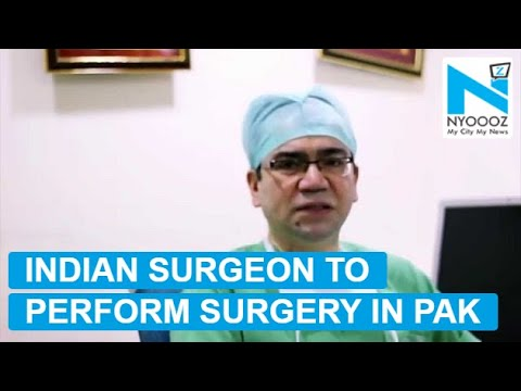 Indian Surgeon will Perform Transplant Surgeries in Karachi,Pak | NYOOOZ TV