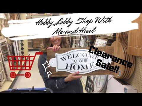 HOBBY LOBBY CLEARANCE SALE | SHOP WITH ME AND HAUL | FARMHOUSE DECOR