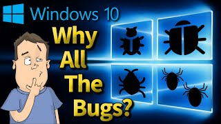Microsoft SDET Explains Why Windows 10 Bugs Exist 👨💻