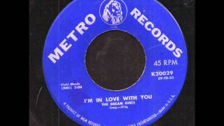 Gambar cover The Dream Girls - I'm In Love With You on Metro Records