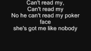 Poker Face -Lady GaGa With Lyrics