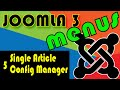 Joomla 3 Tutorials: Single Article and the configuration Manager Menus