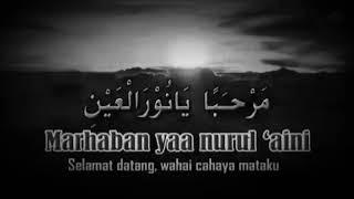 Download Sholawat nabi Muhammad Saw Marhaban Ya Nurul Aini