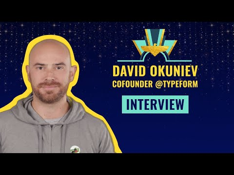 Interview with David Okuniev Cofounder @TypeForm