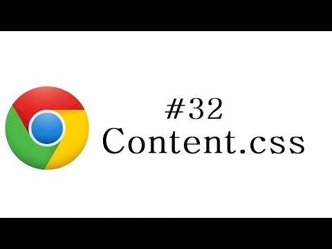 Chrome Extension Tutorial - 32 - Content Css