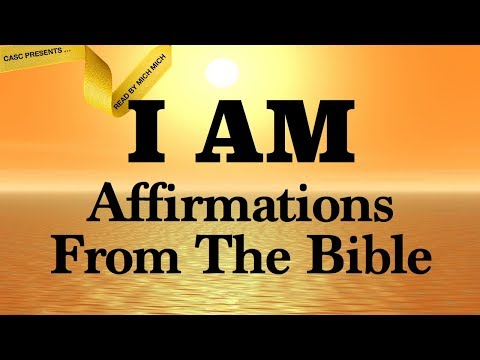 I AM Affirmations From The Bible [AUDIO BIBLE SCRIPTURES] Faith Declarations - Amazing Grace