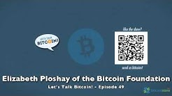 Elizabeth Ploshay of the Bitcoin Foundation