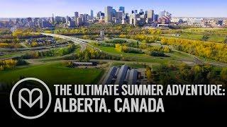 The Ultimate Summer Adventure: Alberta, Canada