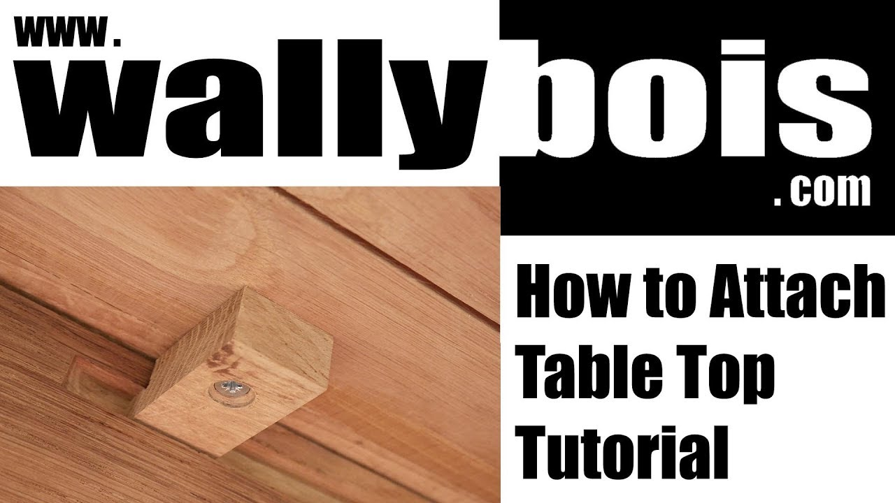 how to attach wooden table top tutorial 2019