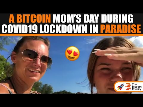 A BITCOIN MOM'S DAY DURING COVID19 LOCKDOWN IN PARADISE KOH PHANGAN THAILAND !!