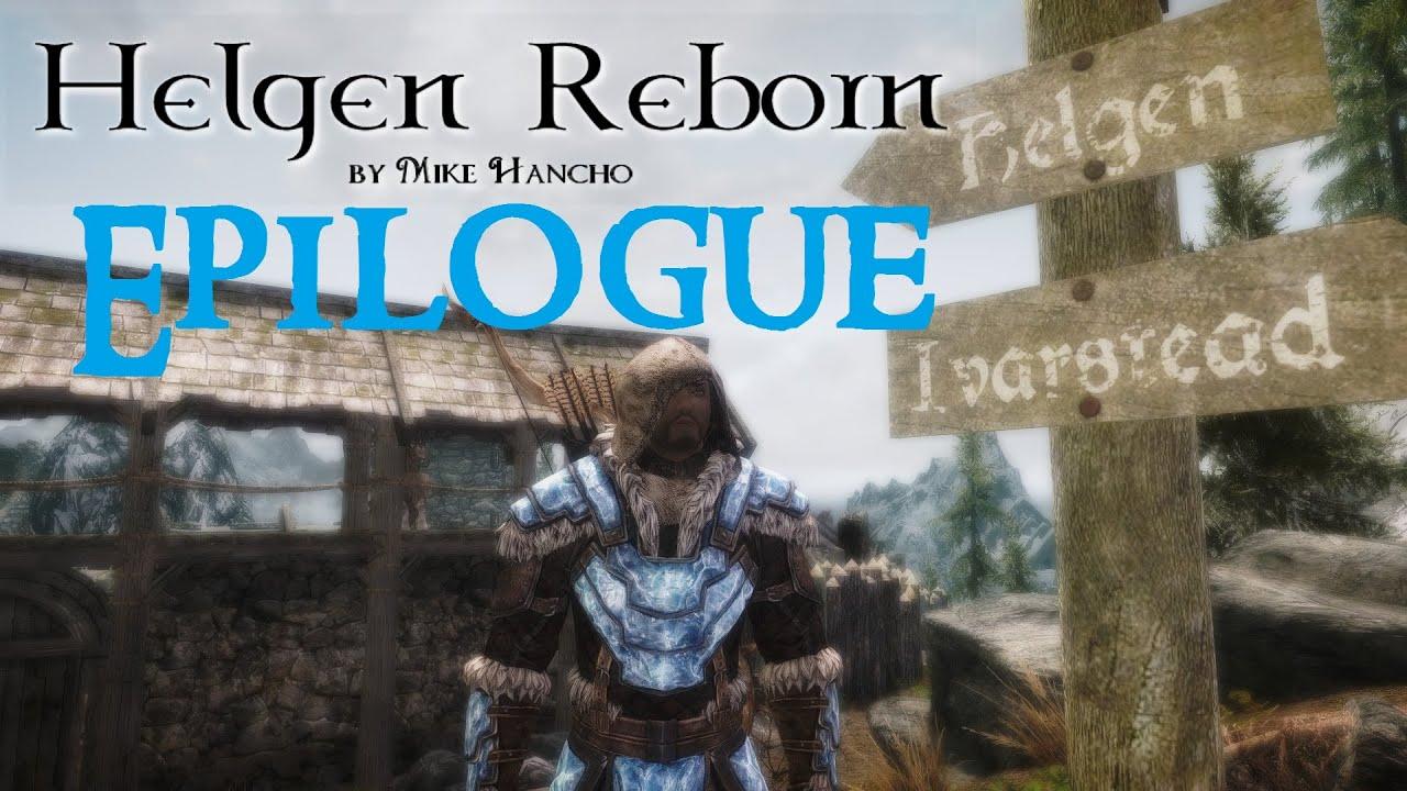 SKYRIM MOD: Helgen Reborn #EPILOGUE - YouTube