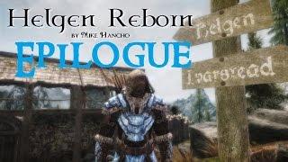 SKYRIM MOD: Helgen Reborn #EPILOGUE