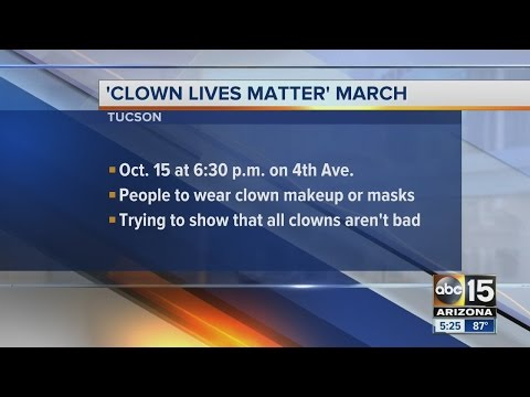 "Tucson holding ""Clown Lives Matter"" march for October"