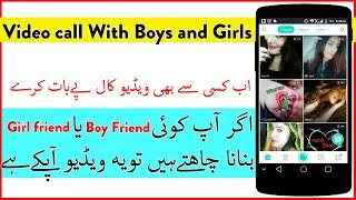 Make video call with Girls and Boys | Android Mobile Live Streaming With Girl | My Technical support