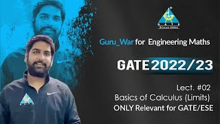 #02 Basics of Calculus (Limits)   Guru_War For Engineering Maths  GATE 2022/23   Lecture 2