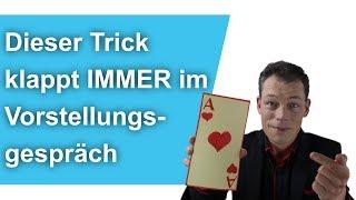 Dieser TRICK klappt IMMER im VORSTELLUNGSGESPRÄCH // M. Wehrle