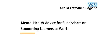 Mental Health Advice for Supervisors on Supporting Learners at Work