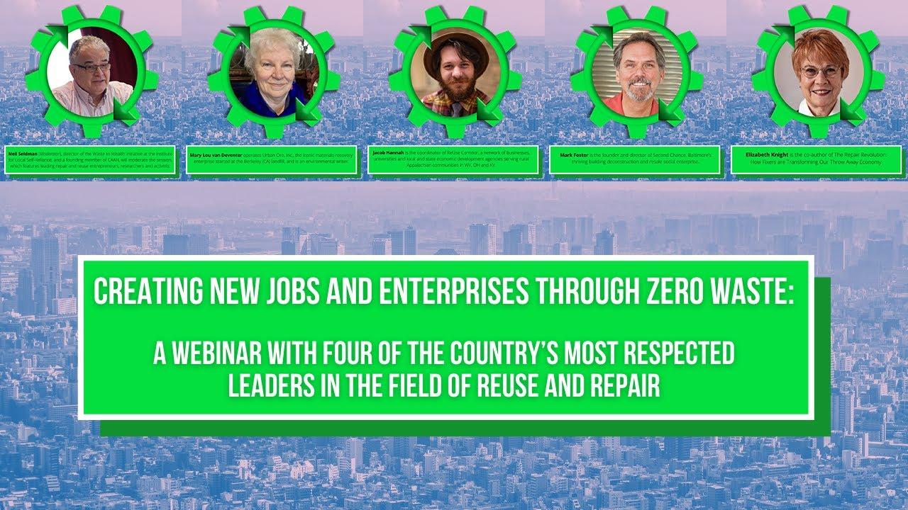Creating New jobs and Enterprises Through Zero Waste