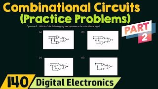 Practice Problems on Combinational Circuits (Part 2)