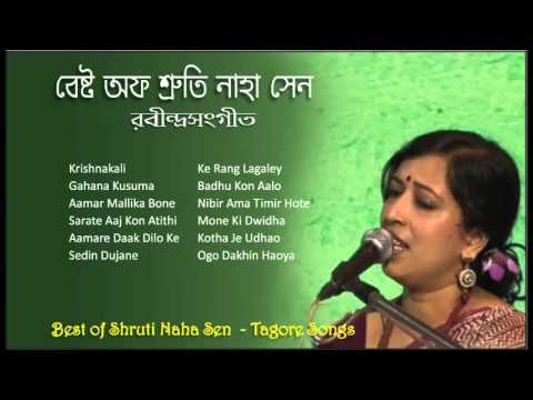 Best of Shruti Naha Sen | Bengali Tagore Songs | Rabindra Sangeet | Bengali Songs by Shruti Naha Sen