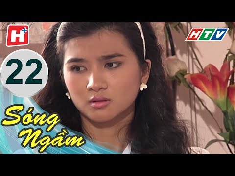 Sóng Ngầm – Tập 22 | Phim Tình Cảm Việt Nam Hay Nhất 2018