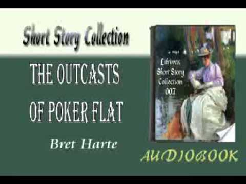 The Outcasts of Poker Flat Bret Harte book Short Story