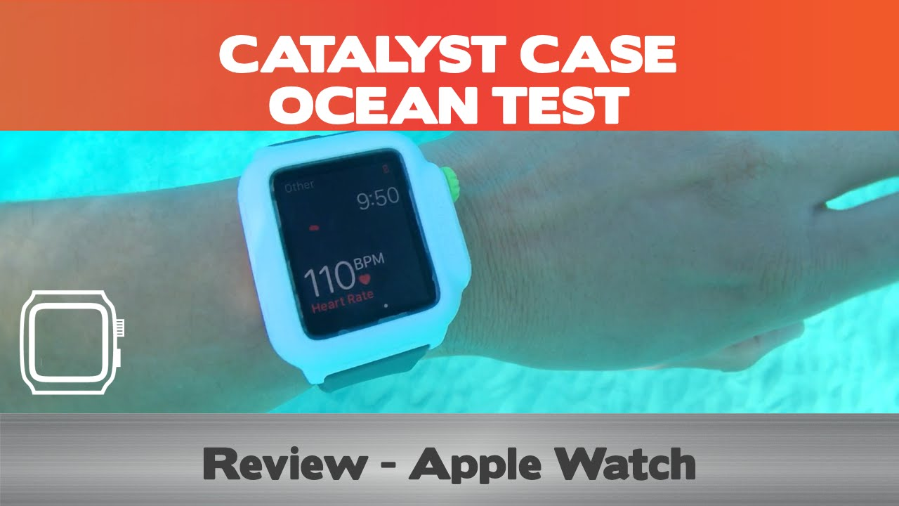 sports shoes 17fb0 1e984 Make your Apple Watch 100% Waterproof - Catalyst Case Apple Watch Review