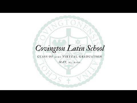 Covington Latin School's Class of 2020 Virtual Graduation