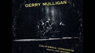 Gerry Mulligan - The California Concerts (1955) (Full Album)