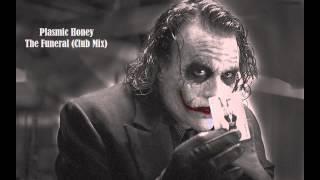 Plasmic Honey - The Funeral (Club Mix)